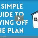 New video series simply explains buying property off the plan